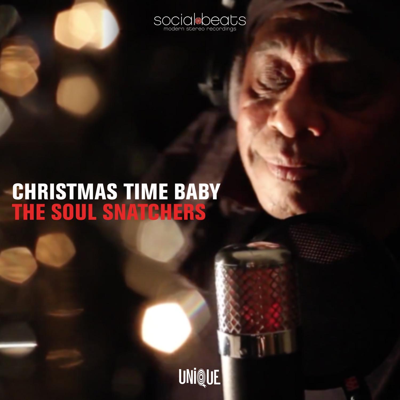 Christmas Time Baby – The Soul Snatchers ft Jimi Bellmartin