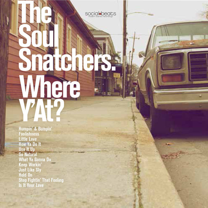 OUT NOW: Where Y'At by The Soul Snatchers