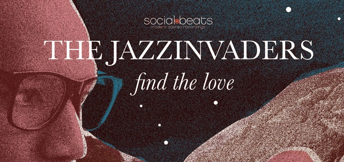 5e album voor The Jazzinvaders – Find The Love